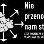 Protestują przeciwko planom przyłączenia 32 gmin do Warszawy. Podpiszesz petycję?