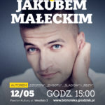 Spotkanie z Jakubem Małeckim w Grodzisku Mazowieckim