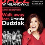 Muzyczna petarda w Milanówku! W MCK wystąpi Walk Away i Urszula Dudziak