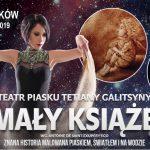 """""""Mały Książę"""" – spektakl opowiedziany piaskiem, wodą i światłem w wykonaniu gwiazdy programu """"Mam Talent"""" Tetiany Galitsyny już wkrótce w Pruszkowie!"""