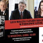 Spotkanie z Lechem Wałęsą i Leszkiem Balcerowiczem w Podkowie Leśnej